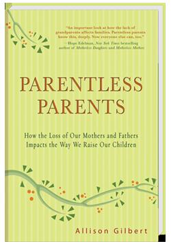 Parentless Parents by Allison Gilbert