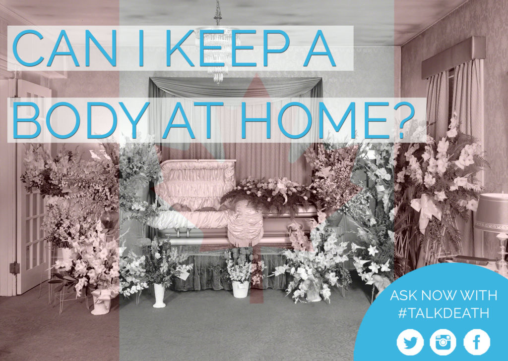 Keep a body at home Canada